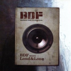 BDF Meets Loud & Lone