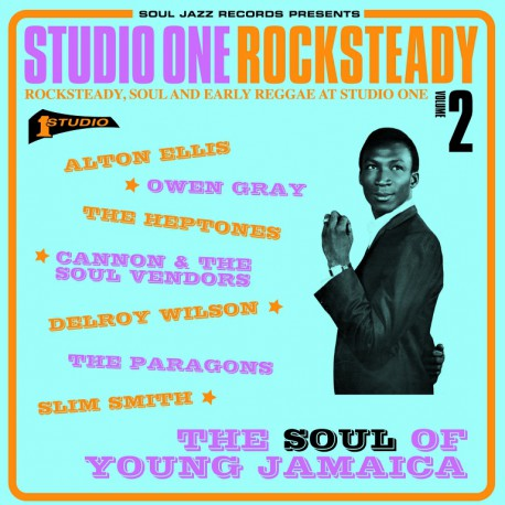 Studio One Rocksteady Volume 2 - Rocksteady, Soul And Early Reggae At  Studio One - The Soul Of Young Jamaica