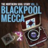 The Northern Soul Story Vol. 3: Blackpool Mecca