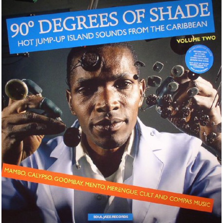 90° Degrees Of Shade (Hot Jump-Up Island Sounds From The Caribbean) (Volume Two)