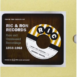 From The Vaults Of Ric & Ron Records (Rare And Unreleased Recordings 1958-1962)