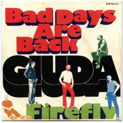 Bad Days Are Back / Firefly