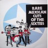 Rare Mexican Cuts Of The Sixties