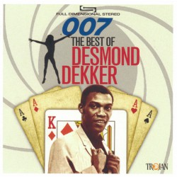 007 · The Best Of Desmond Dekker