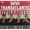 Transatlantic Dynamite