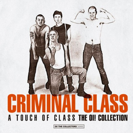 Touch Of Class (The Oi! Collection)