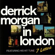 Derrick Morgan In London