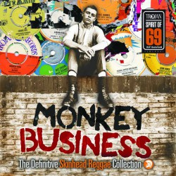 Monkey Business (The Definitive Skinhead Reggae Collection)