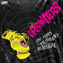 Lost Tapes Of Malevolent Dr. Reggae