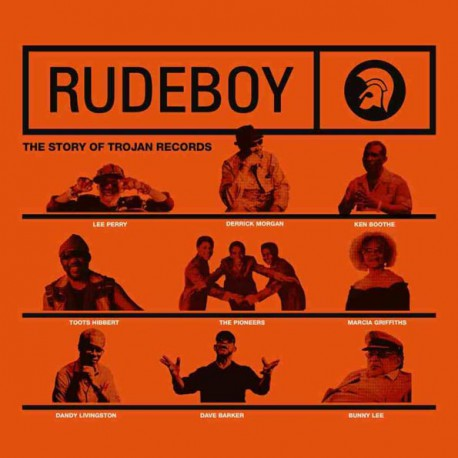 Rudeboy, The Story Of Trojan Records
