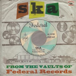 Ska: From The Vaults Of Federal Records