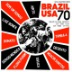 Brazil USA 70- (Brazilian Music In The USA In The 1970s