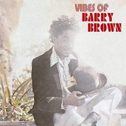 Barry Brown Vibes Of Barry Brown