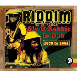 Riddim - The Best Of Sly & Robbie In Dub 1978-1985