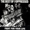 Fight For Your Life - The Best Of The Oppressed