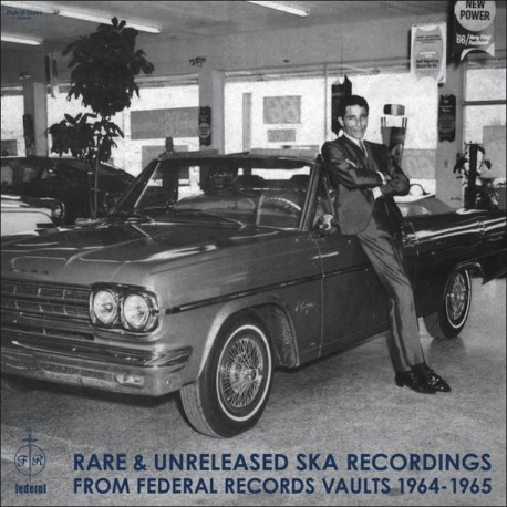 Rare & Unreleased Ska Recordings From Federal Records Vaults: 1964-1965