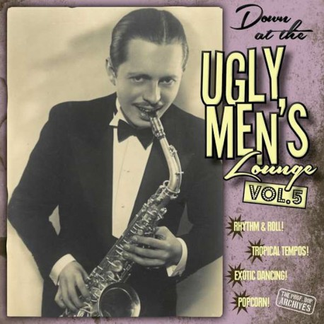 Down At The Ugly Men's Lounge Vol. 5