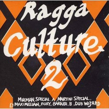 Ragga Culture 2