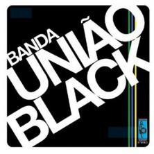 Banda Uniao Black (digipack)