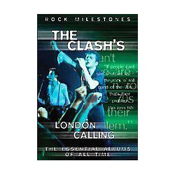 The Clash's London Calling (Rock Milestones)