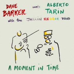 A Moment In Time (with the Jazzin Reggae Band)