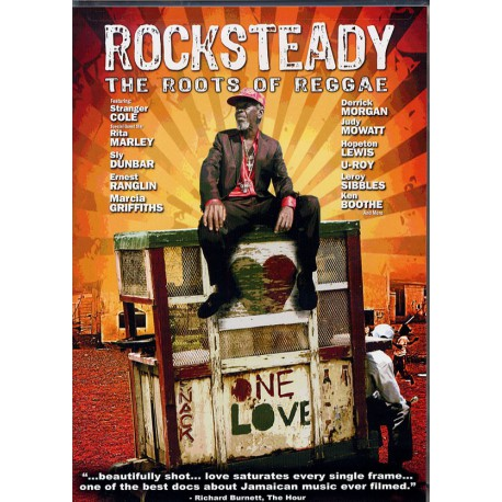Rocksteady - The Roots Of Reggae