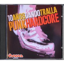 10 Años Dando Tralla - Punk HC